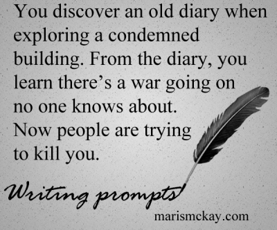 """You discover an old diary when exploring a condemned building. From the diary, you learn there's a war going on no one knows about. Now people are trying to kill you."" Wednesday #WritingPrompt – Secret War"