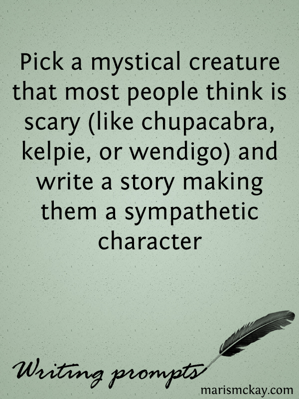 pick a creature wednesday writing prompt maris mckay writing prompts marismckay com
