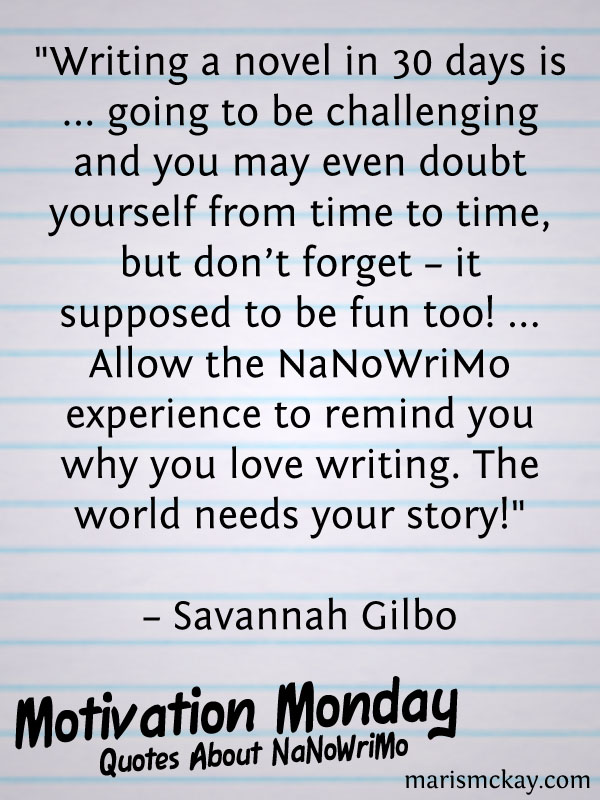 Quotes About NaNoWriMo | MarisMcKay.com